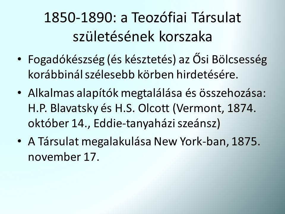 1850-1890: a Teozófiai Társulat születésének korszaka