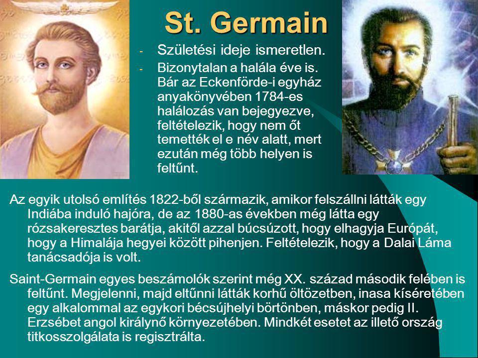 St. Germain Születési ideje ismeretlen.