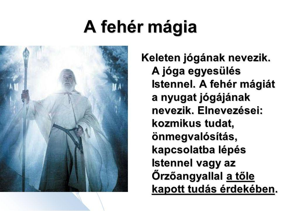A fehér mágia