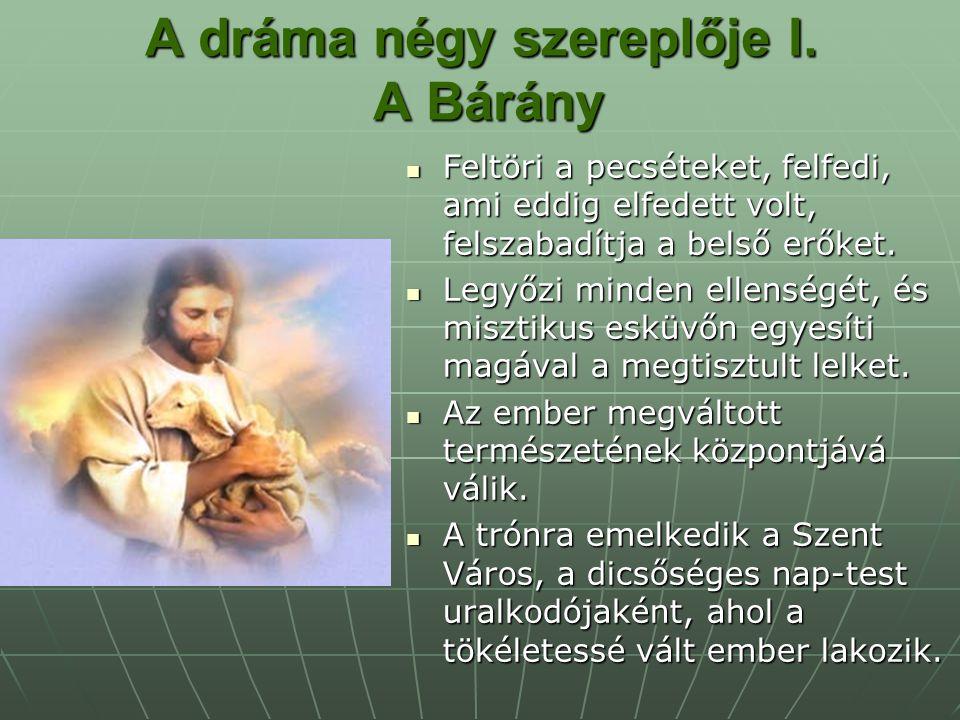 A dráma négy szereplője I. A Bárány