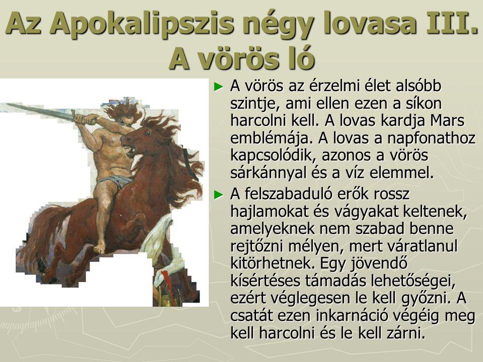 Az Apokalipszis négy lovasa III. A vörös ló