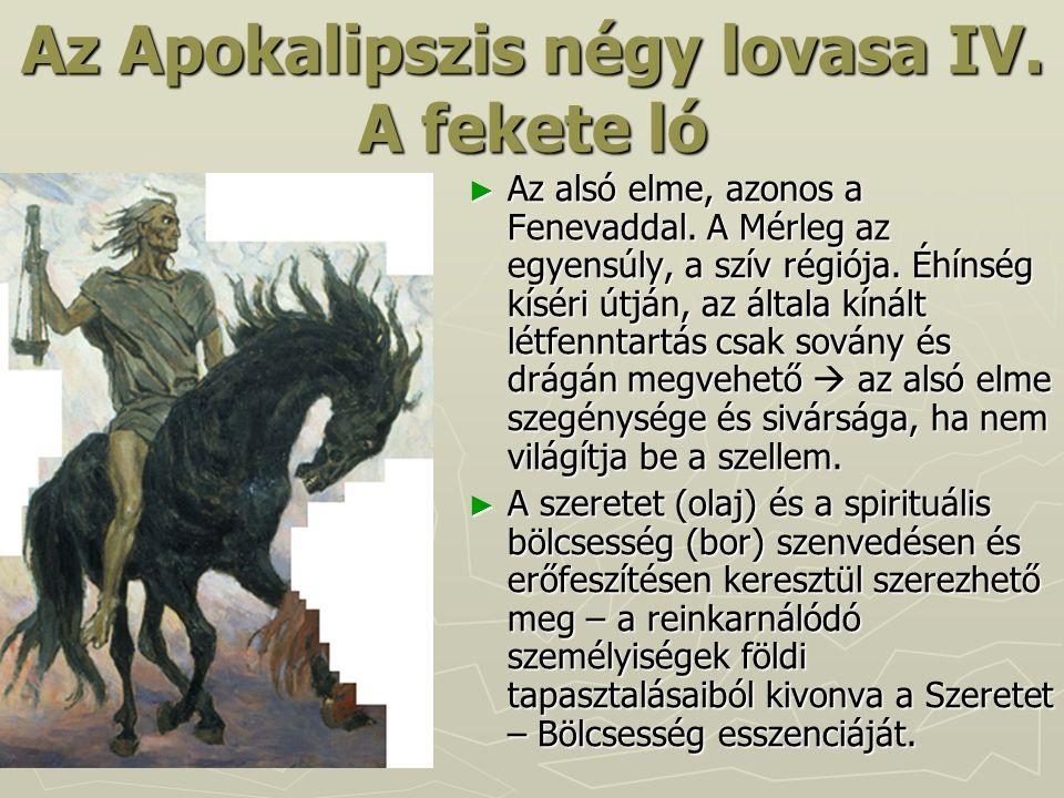 Az Apokalipszis négy lovasa IV. A fekete ló