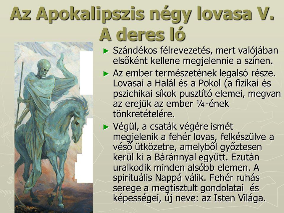 Az Apokalipszis négy lovasa V. A deres ló