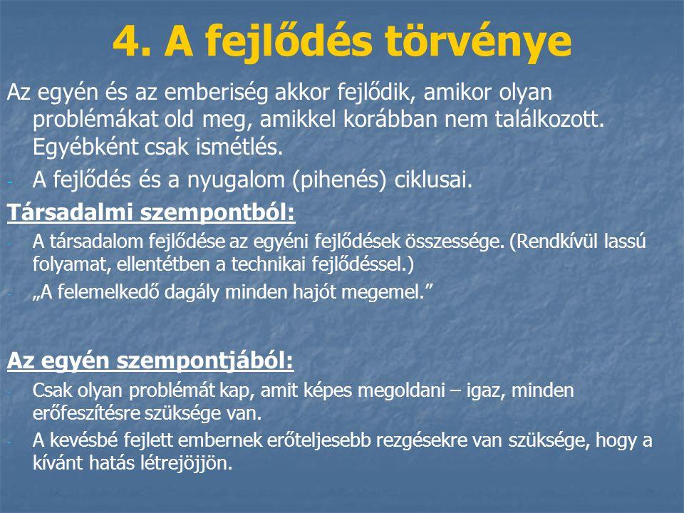 4. A fejlődés törvénye