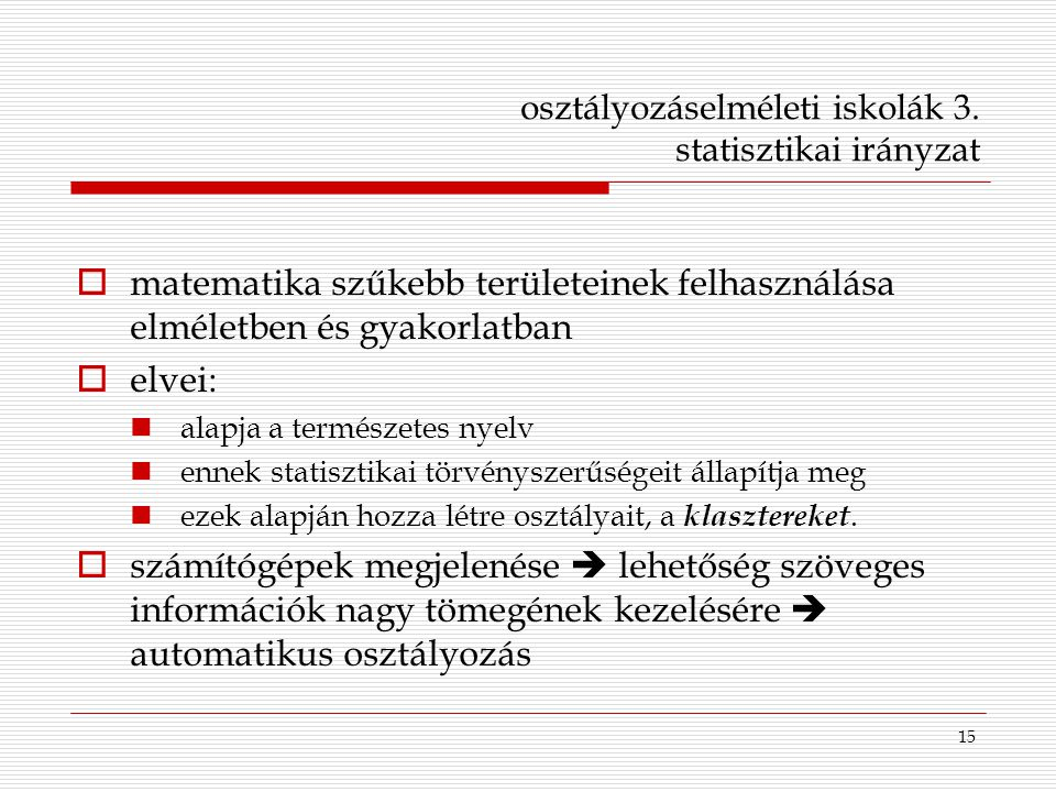 osztályozáselméleti iskolák 3. statisztikai irányzat