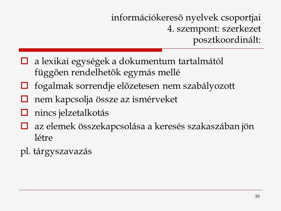 információkeresõ nyelvek csoportjai 4