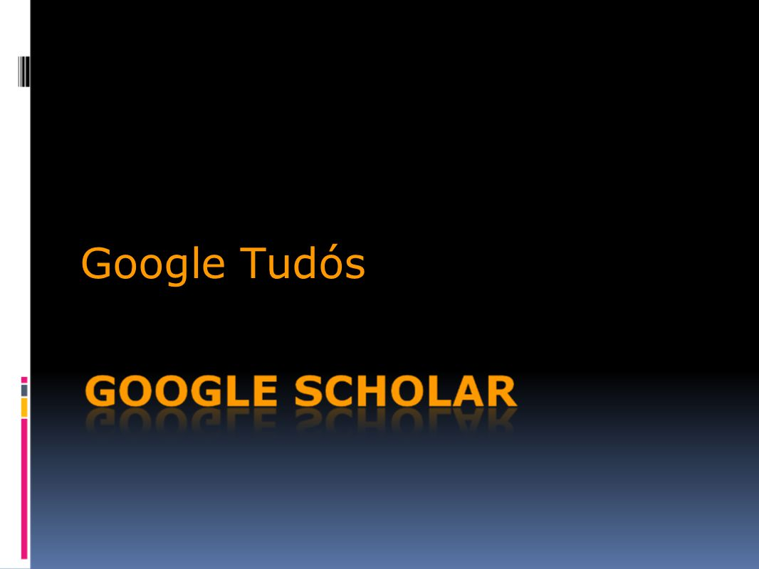 Google Tudós