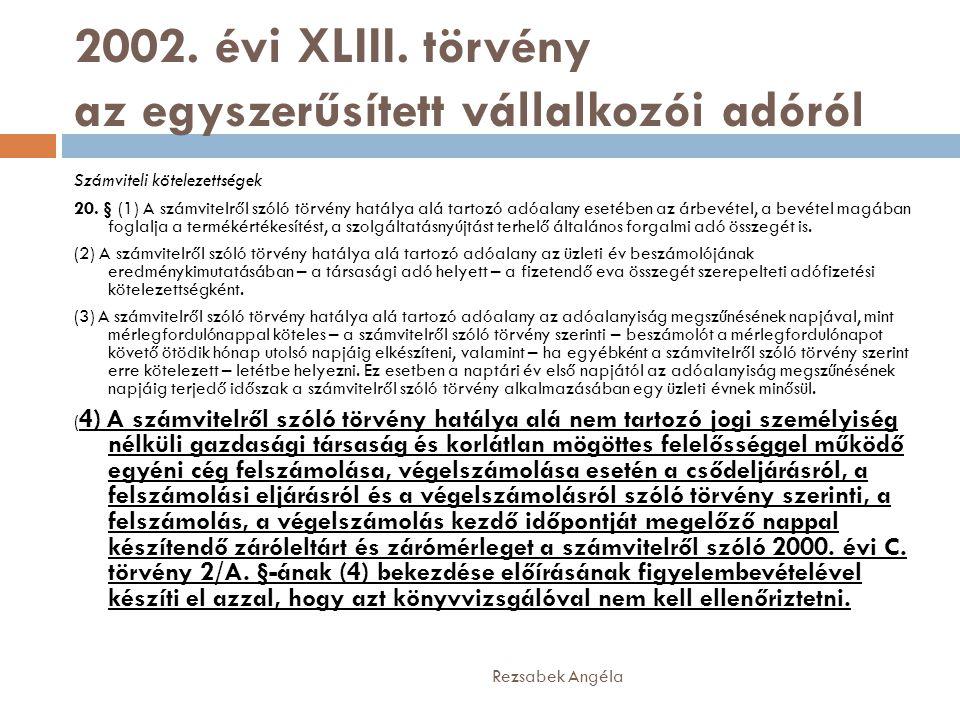 2002. évi XLIII. törvény az egyszerűsített vállalkozói adóról