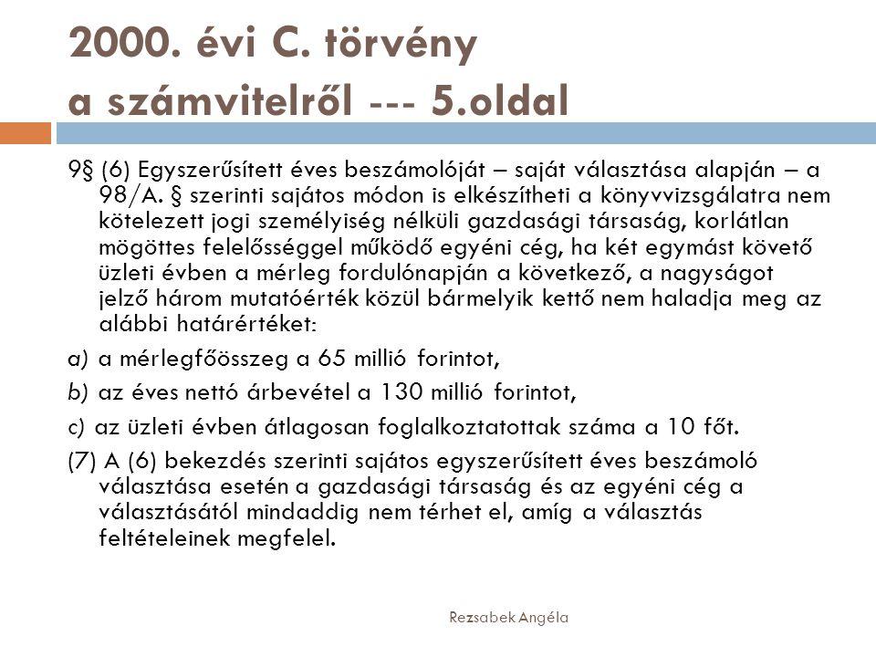 2000. évi C. törvény a számvitelről --- 5.oldal