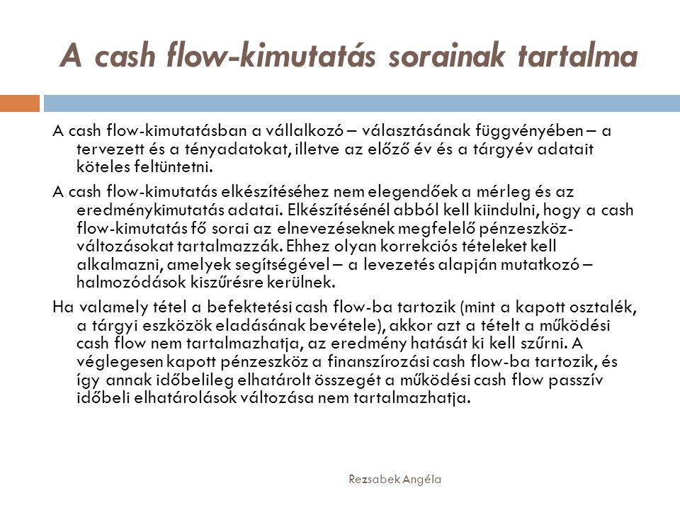A cash flow-kimutatás sorainak tartalma