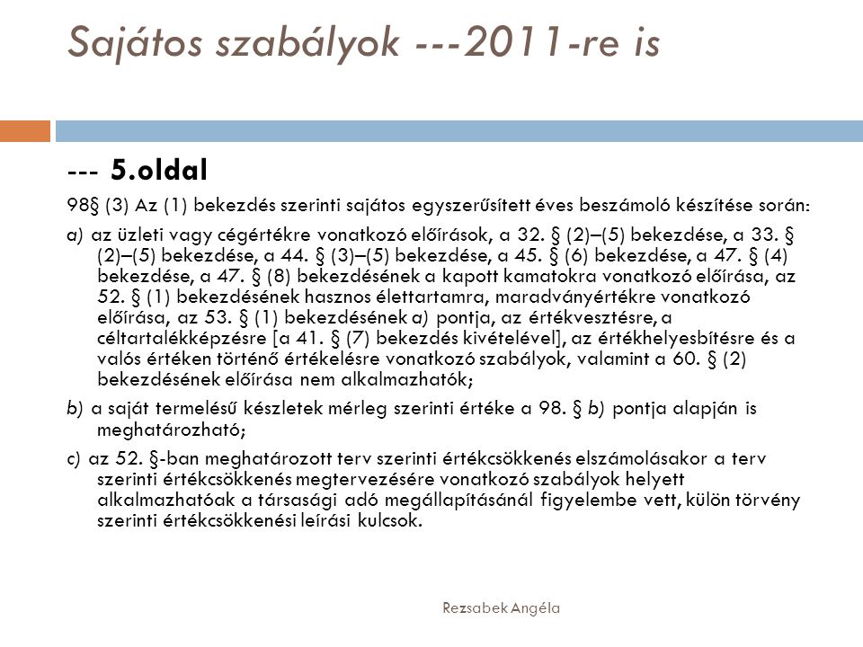 Sajátos szabályok ---2011-re is