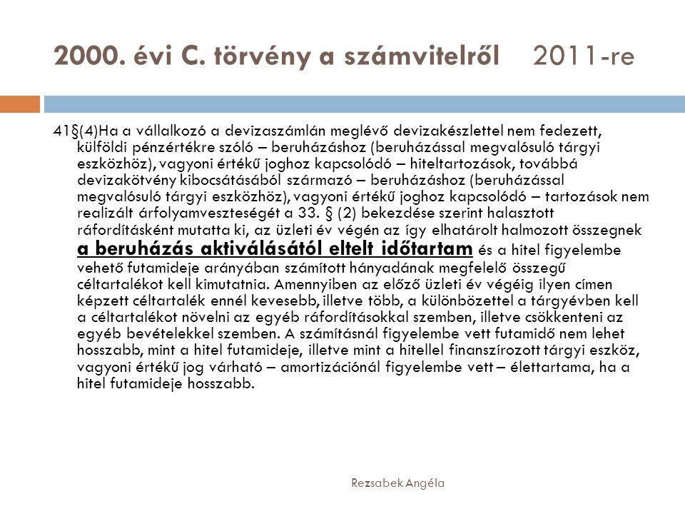 2000. évi C. törvény a számvitelről 2011-re