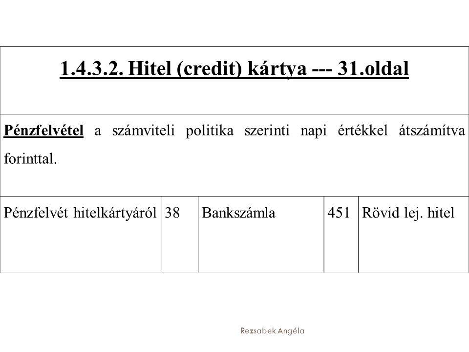 1.4.3.2. Hitel (credit) kártya --- 31.oldal