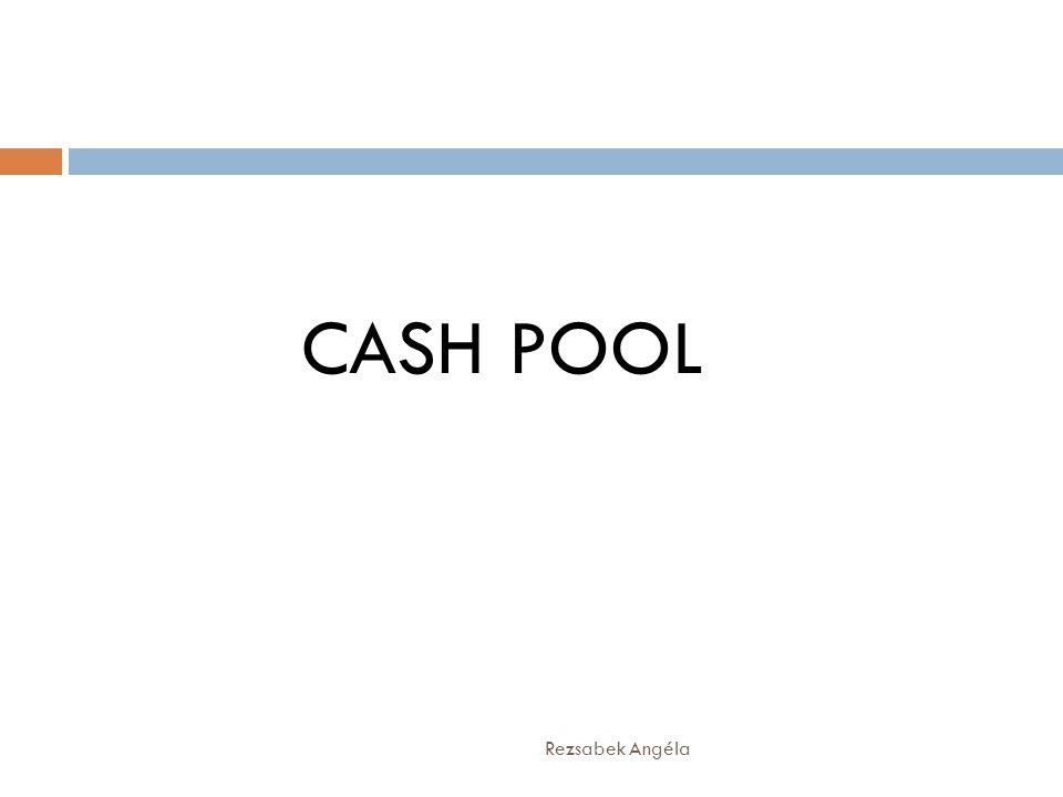 CASH POOL Rezsabek Angéla