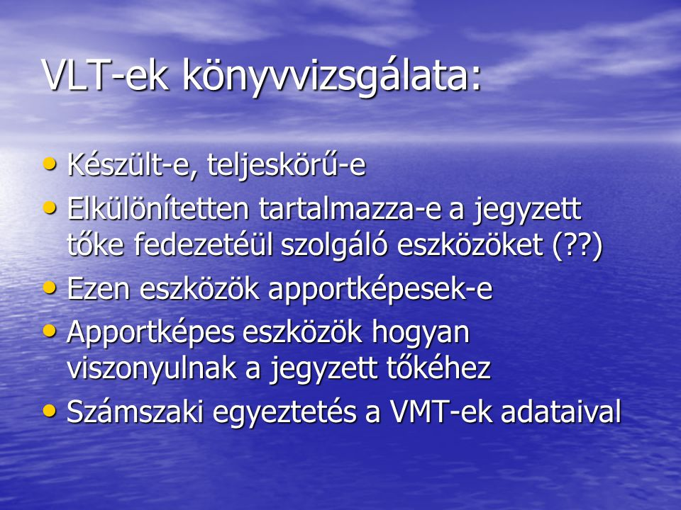 VLT-ek könyvvizsgálata: