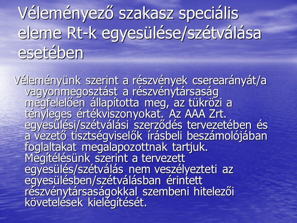 Véleményező szakasz speciális eleme Rt-k egyesülése/szétválása esetében