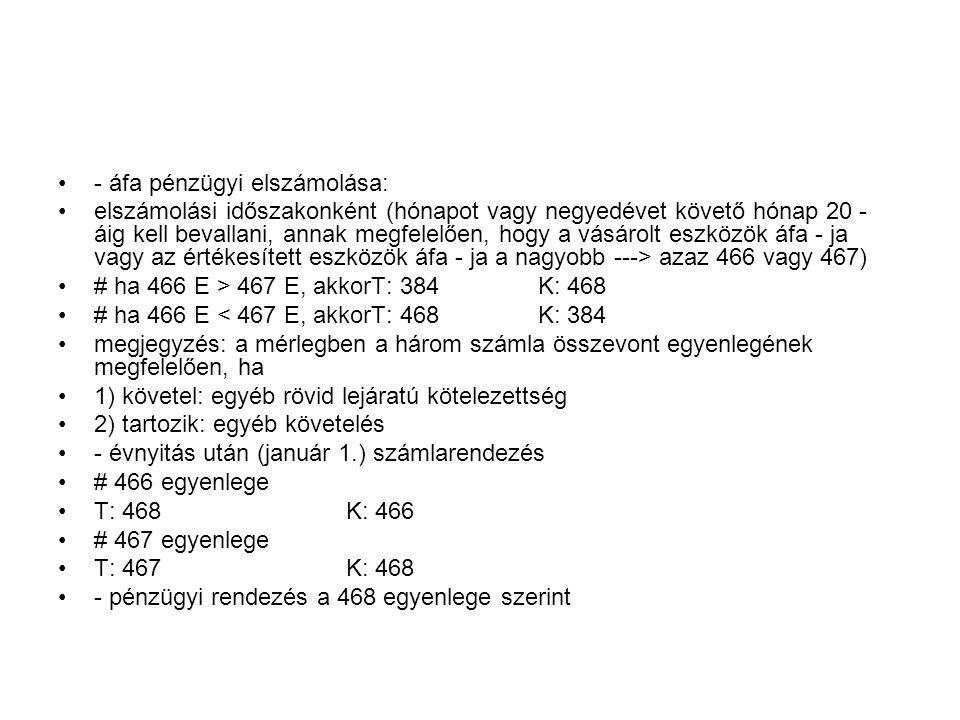 - áfa pénzügyi elszámolása: