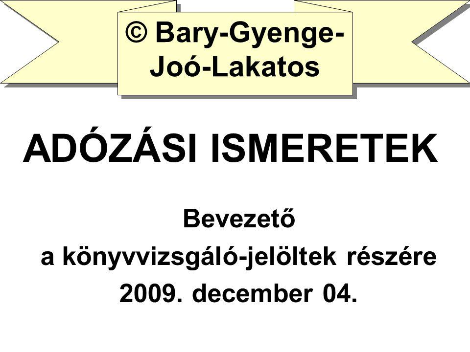 Bevezető a könyvvizsgáló-jelöltek részére 2009. december 04.