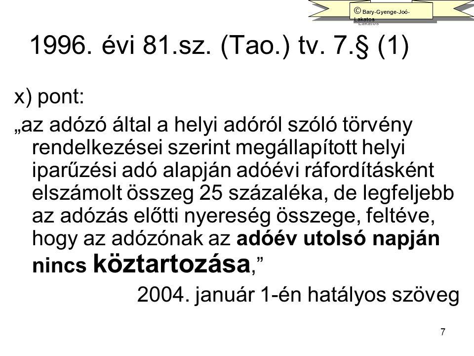 1996. évi 81.sz. (Tao.) tv. 7.§ (1) x) pont: