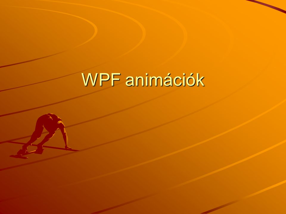 WPF animációk