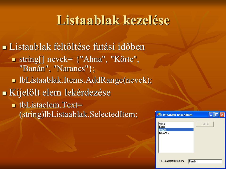 Listaablak kezelése Listaablak feltöltése futási időben
