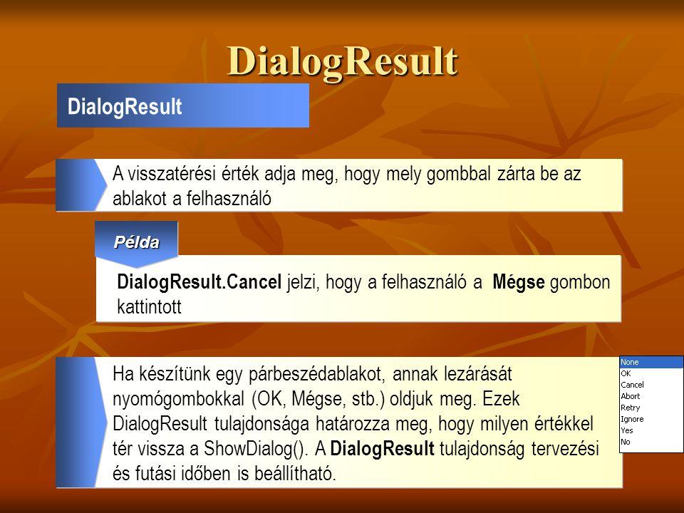 DialogResult DialogResult