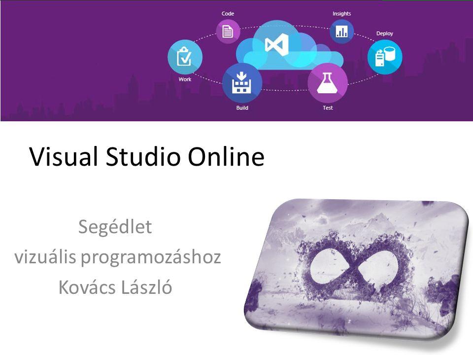 Segédlet vizuális programozáshoz Kovács László