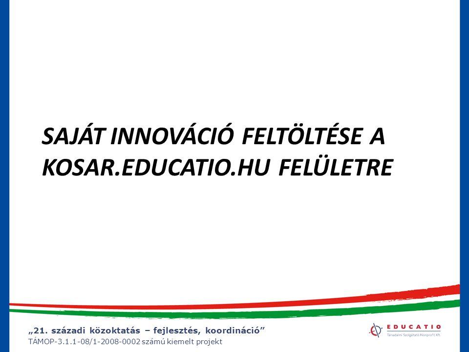 Saját innováció feltöltése a kosar.educatio.hu felületre