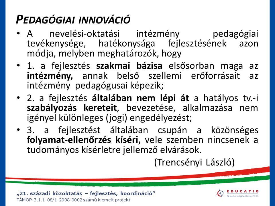 Pedagógiai innováció (Trencsényi László)