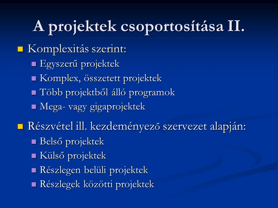 A projektek csoportosítása II.