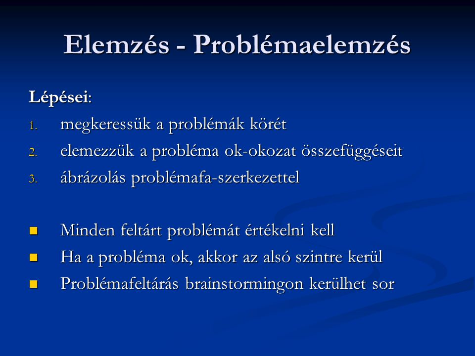 Elemzés - Problémaelemzés