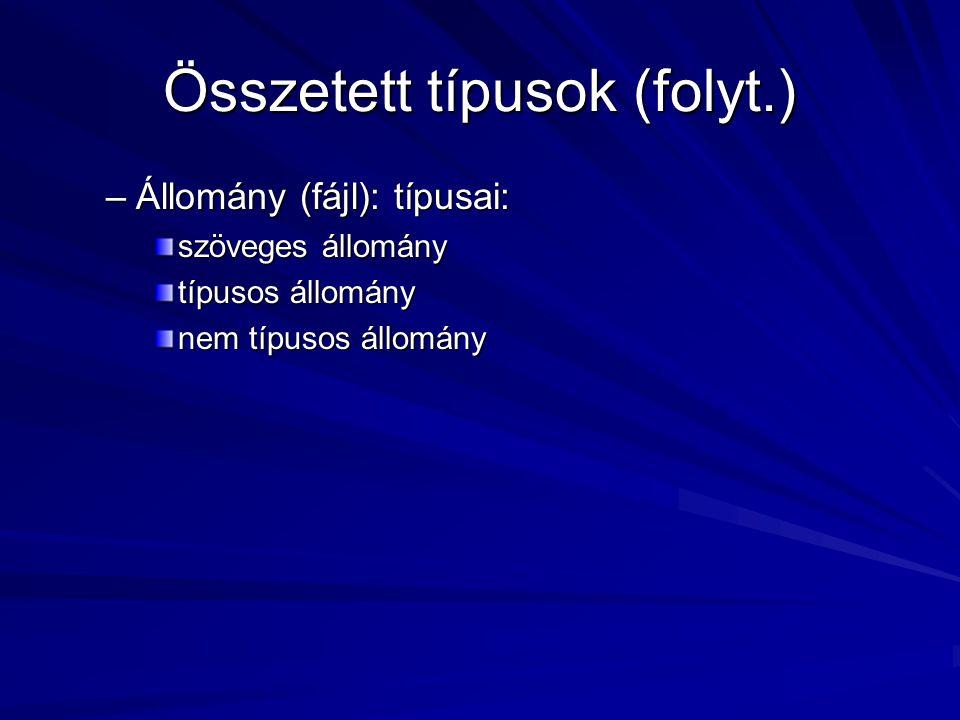 Összetett típusok (folyt.)