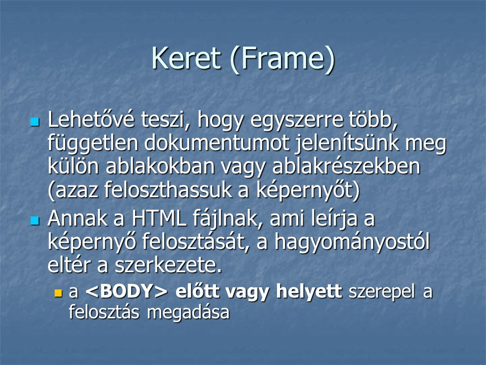 Keret (Frame)