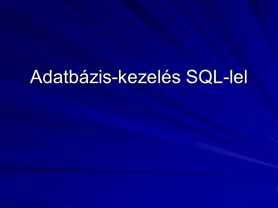 Adatbázis-kezelés SQL-lel