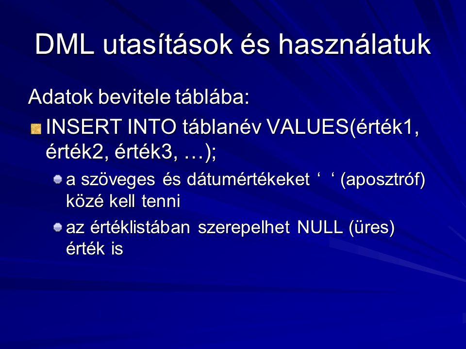 DML utasítások és használatuk