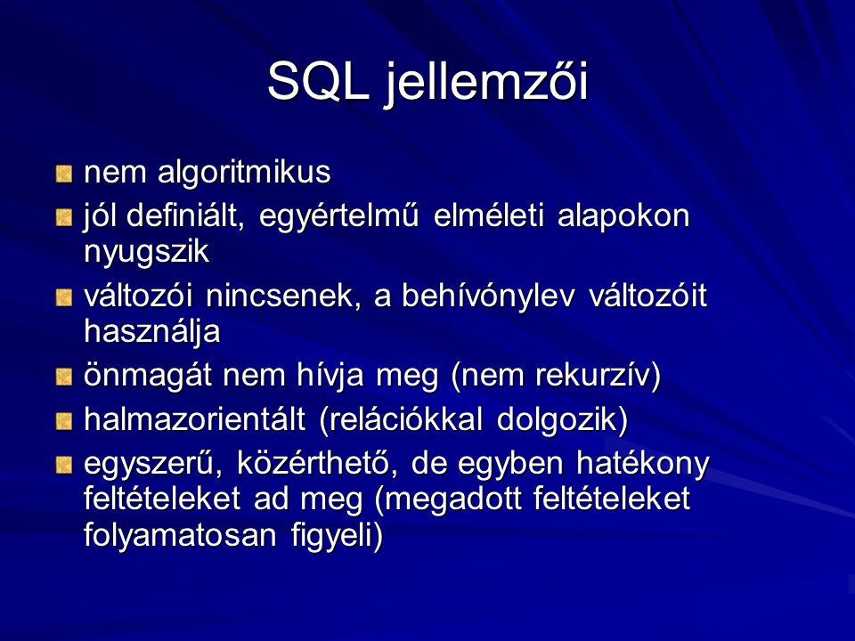 SQL jellemzői nem algoritmikus