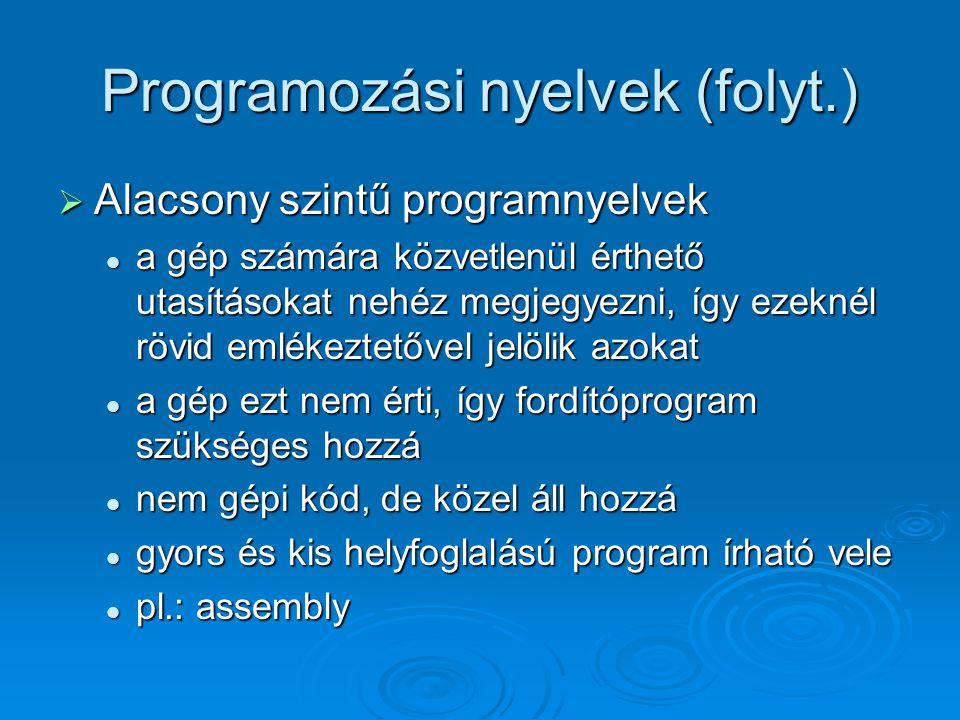 Programozási nyelvek (folyt.)