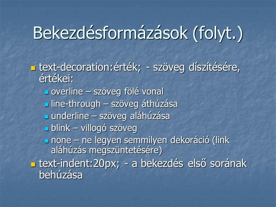 Bekezdésformázások (folyt.)