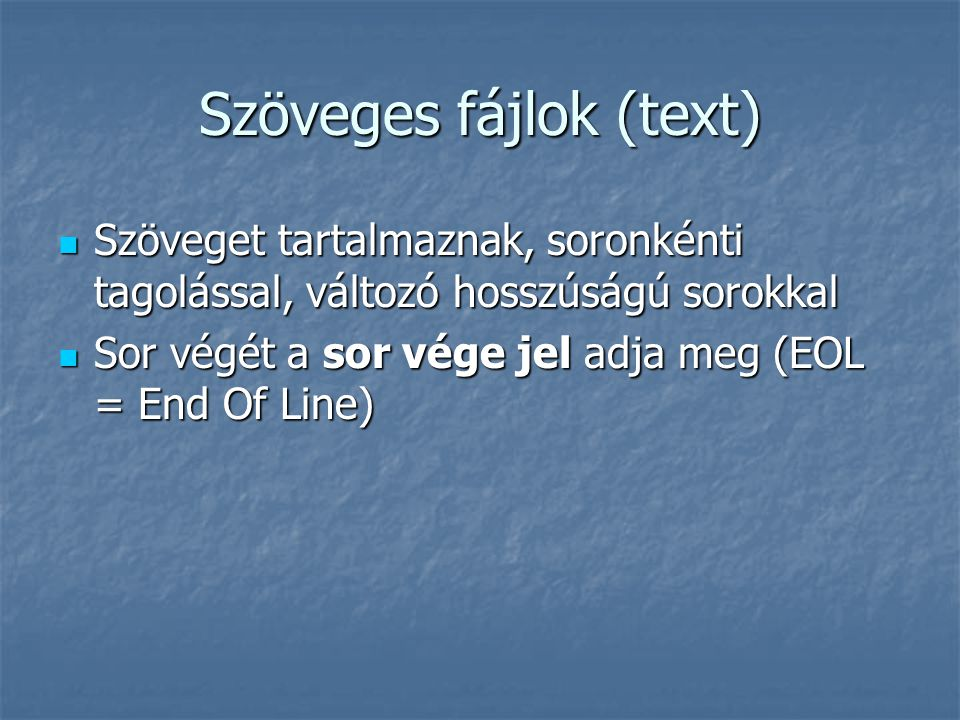 Szöveges fájlok (text)