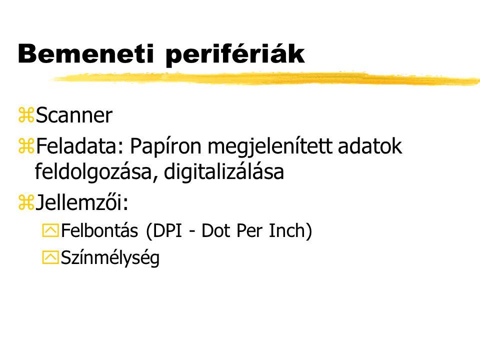 Bemeneti perifériák Scanner