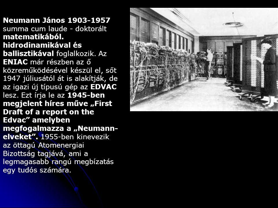 Neumann János 1903-1957 summa cum laude - doktorált matematikából.