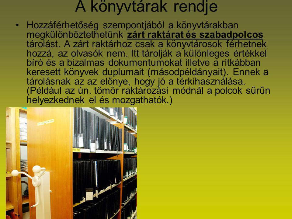 A könyvtárak rendje