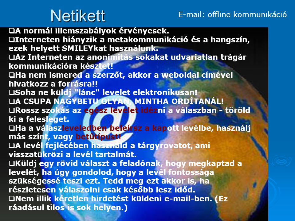 Netikett E-mail: offline kommunikáció