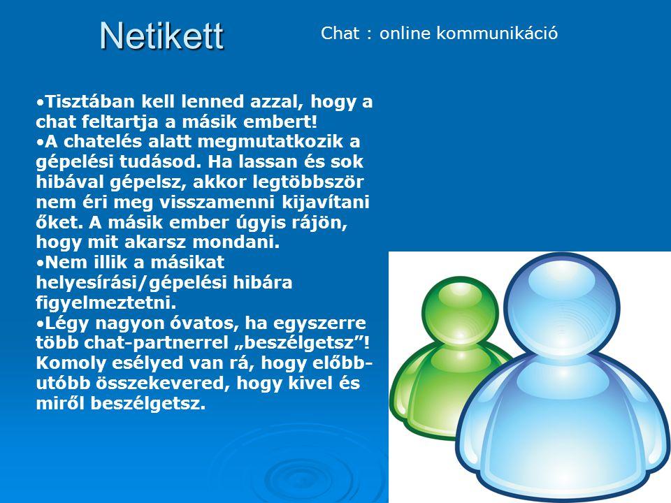 Netikett Chat : online kommunikáció