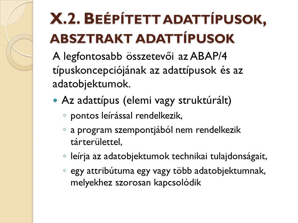 X.2. Beépített adattípusok, absztrakt adattípusok