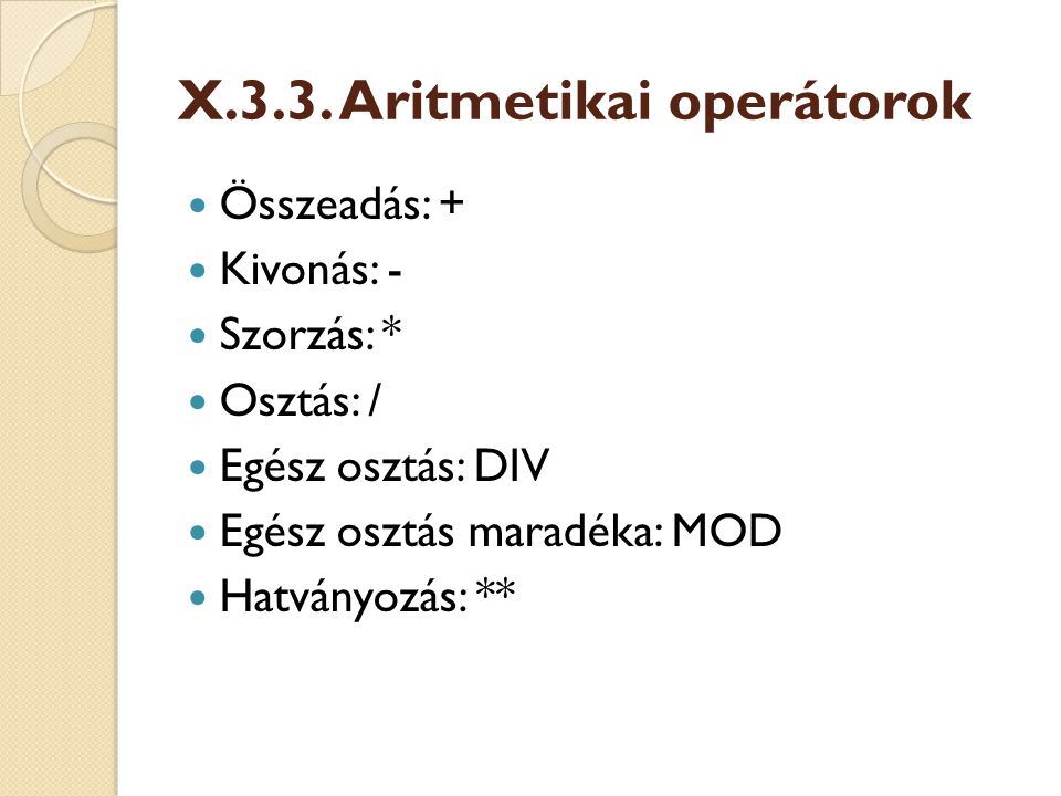 X.3.3. Aritmetikai operátorok