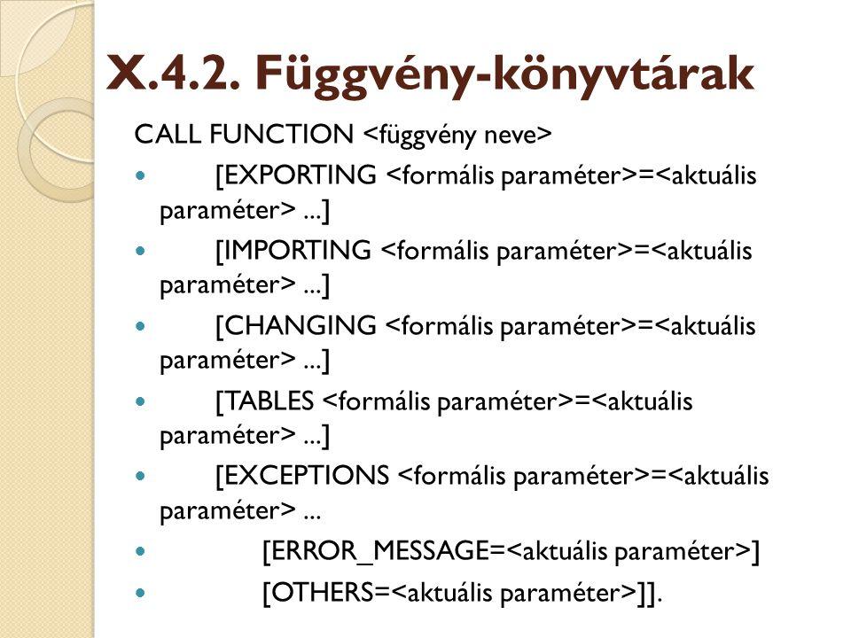 X.4.2. Függvény-könyvtárak