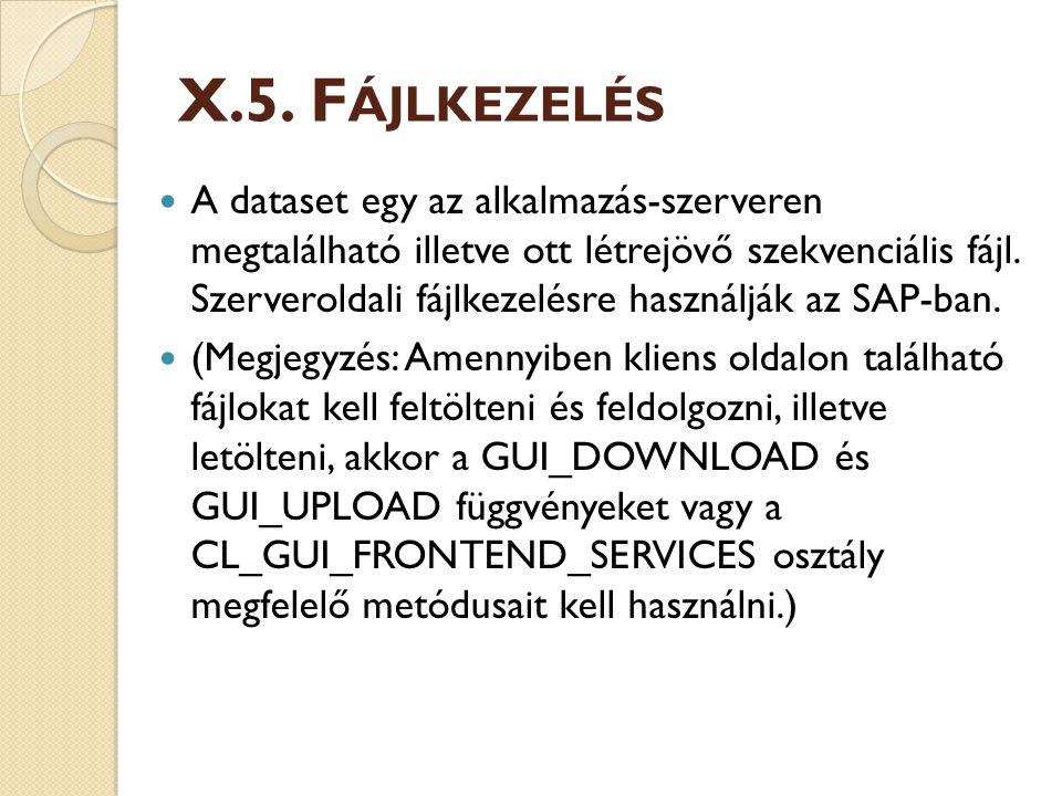X.5. Fájlkezelés