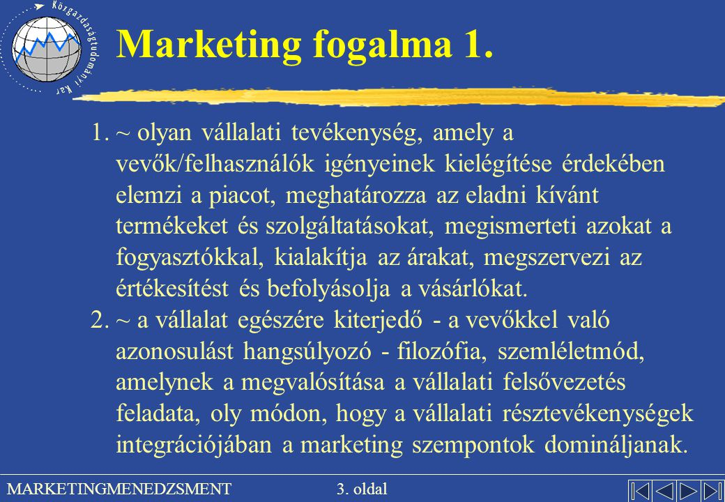 Marketing fogalma 1.