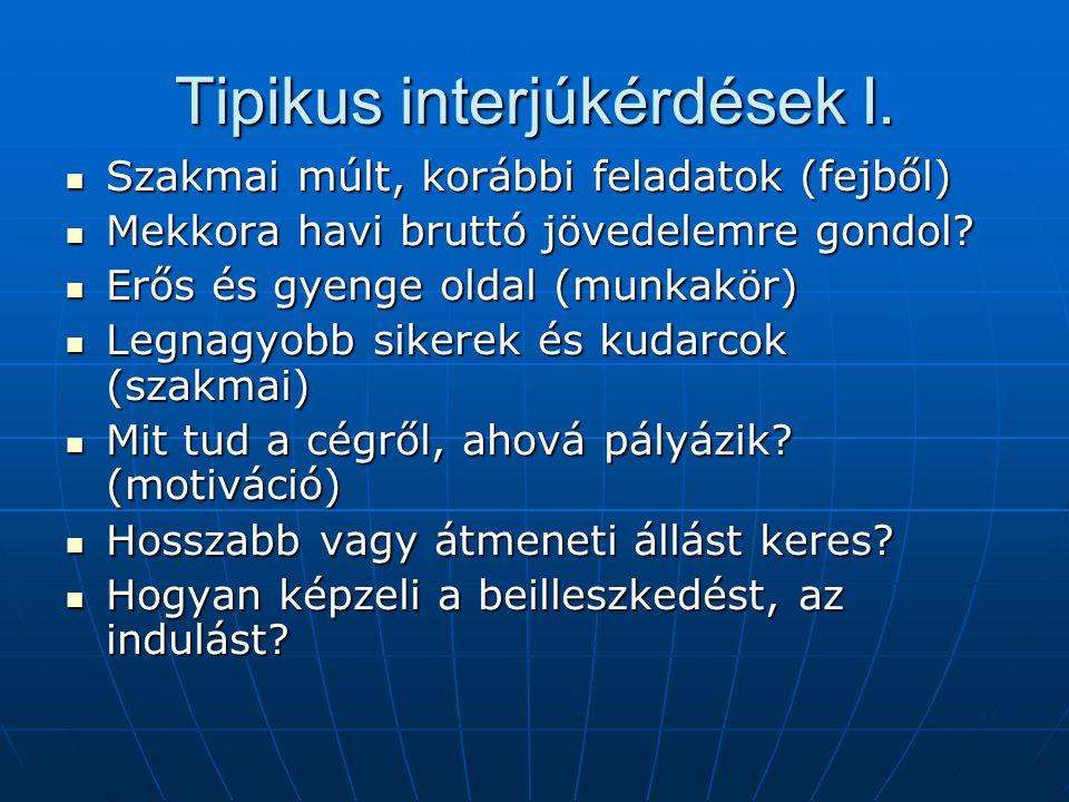 Tipikus interjúkérdések I.